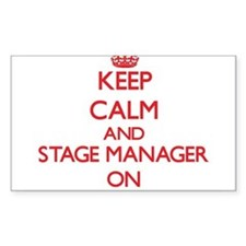 Keep Calm and Stage Manager ON Decal