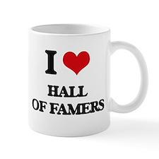 I Love Hall Of Famers Mugs