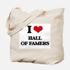 I Love Hall Of Famers Tote Bag