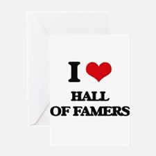 I Love Hall Of Famers Greeting Cards