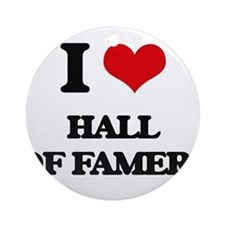 I Love Hall Of Famers Ornament (Round)