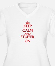 Keep Calm and Stuffer ON Plus Size T-Shirt