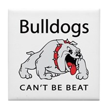 Bulldogs can't be beat Tile Coaster