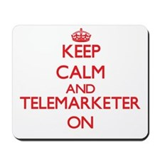 Keep Calm and Telemarketer ON Mousepad
