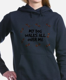 3-FIN-dog-walks-all-over-me.png Women's Hooded Swe