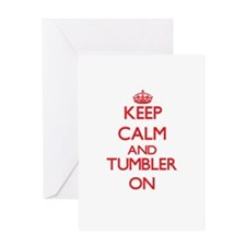 Keep Calm and Tumbler ON Greeting Cards
