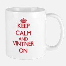 Keep Calm and Vintner ON Mugs