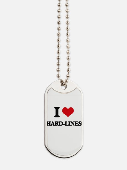 I Love Hard-Lines Dog Tags