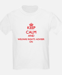 Keep Calm and Welfare Rights Adviser ON T-Shirt