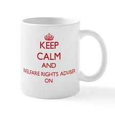 Keep Calm and Welfare Rights Adviser ON Mugs