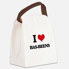I Love Has-Beens Canvas Lunch Bag