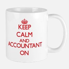 Keep Calm and Accountant ON Mugs