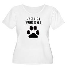 My Son Is A Weimaraner Plus Size T-Shirt