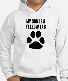 My Son Is A Yellow Lab Hoodie