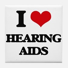 I Love Hearing Aids Tile Coaster