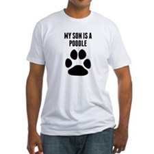 My Son Is A Poodle T-Shirt