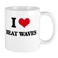 I Love Heat Waves Mugs