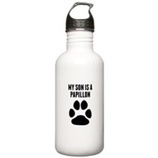 My Son Is A Papillon Water Bottle