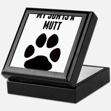 My Son Is A Mutt Keepsake Box