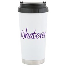 Cool Whatever Travel Mug