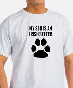 My Son Is An Irish Setter T-Shirt