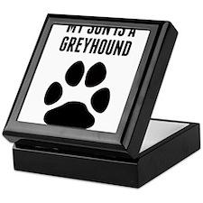 My Son Is A Greyhound Keepsake Box