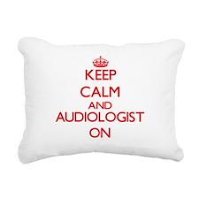Keep Calm and Audiologis Rectangular Canvas Pillow
