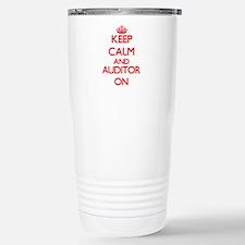Keep Calm and Auditor O Travel Mug