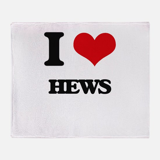 I Love Hews Throw Blanket