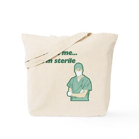 Trust Me I'm Sterile Tote Bag