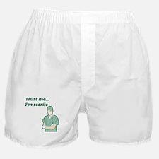 Trust Me I'm Sterile Boxer Shorts