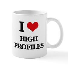 I Love High Profiles Mugs