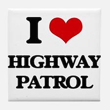I Love Highway Patrol Tile Coaster