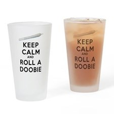 Keep Calm and Roll a Doobie art Drinking Glass