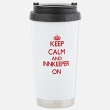 Keep Calm and Innkeeper Travel Mug
