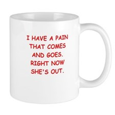 pain in the butt Mugs