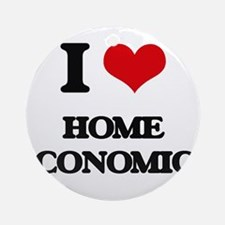 I Love Home Economics Ornament (Round)