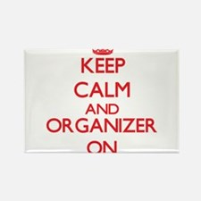 Keep Calm and Organizer ON Magnets