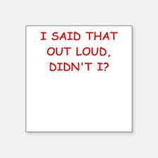 out loud Sticker