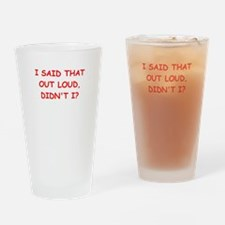 out loud Drinking Glass