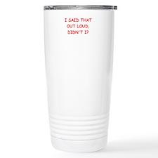 out loud Travel Mug
