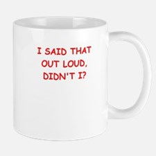 out loud Mugs