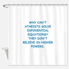 atheist math Shower Curtain