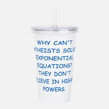 atheist math Acrylic Double-wall Tumbler