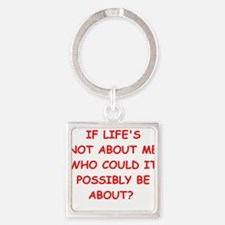 self centered Keychains