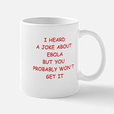 EBOLA JOKE Mugs
