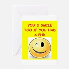 phd joke Greeting Cards