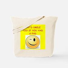 phd joke Tote Bag