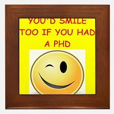 phd joke Framed Tile