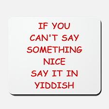yiddish Mousepad